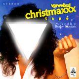 VPRWVBRZL CHRISTMAXXX T A P E /// Mixed By Borby Norton
