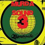 MURDA SOUND #3 - HoT live@psychoradio.org