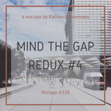 Mixcloud Monday: Mind The Gap Redux #4