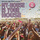 My House Is Your House (Vol 12)