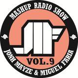 Jonh Mayze & Miguel Faria - Nove3cinco Mashup Radio Show vol 9
