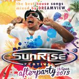 Sunrise Festival 2013 AfterParty Mix by Dreamview