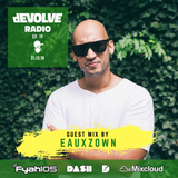 dEVOLVE Radio #19 (01/13/18) w/ EAUXZOWN
