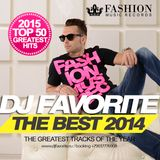 DJ Favorite - TOP 50 The Best Hits 2014 Mix