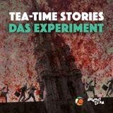 Das Experiment / Tea-Time Stories #052 S03 E07