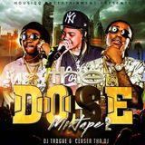 The Dose Mixtape 2