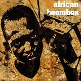 African Boombox Vol.1 Rap from the Motherland
