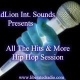 DreadLion Int. Sounds - All The Hits & More Hip Hop Session
