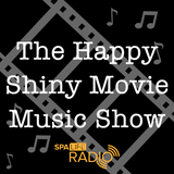 The Happy Shiny Movie Music Show - Episode 1 (27/10/2016)