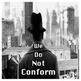 We Do Not Conform