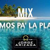 Dj Jorge Arizaga - Mix Vamos Pa La Playa 2019 (Enero)