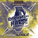 Rhythm Goes Hard! #04 (Save The Rave Podcast) mixed by Alex Beat
