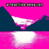 A Reactive Session - 13/06/19