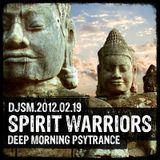 Spirit Warriors - a Morning Psychedelic Trance Mix