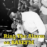 Ring The Alarm with Peter Mac on Base FM, March 3, 2018