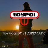 toyPOI - live Podcast 01 TECHNO  Jul16
