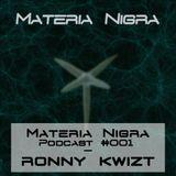 Materia Nigra Podcast #001 - Ronny Kwizt