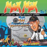 """Max Mix 30 aniversario"" Mike Platinas Promo Edit"
