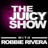The Juicy Show with Robbie Rivera 1
