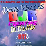 Dave Rhodes / DJR Creative In The Mix on RTI #77 - TX  23/08/18