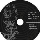 Beyond Tone Autumn Mix 2017