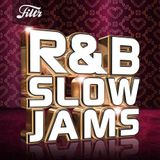 SLOW JAMS & SLOW RNB MIXED BY BILLGATES