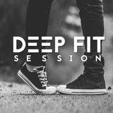 Deep Fit Session 002