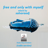 free and only with myself