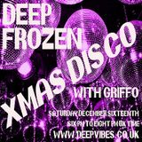 'DEEP FROZEN XMAS DISCO' - DEC 16TH 2017 - STEVE (A GEEZER CALLED GRIFFO) GRIFFITHS