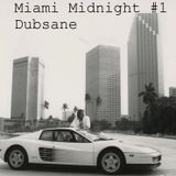 Dubsane - Miami Midnight #1 11.12.2016