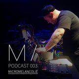 MIcast 003: Micromelancolie