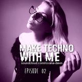 Make Techno with Me #02 - I messed up !