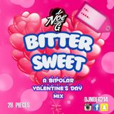 "Bittersweet ""A Bipolar V-Day Mix"""