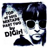 DJGirl - Top of 2012 mixtape part two