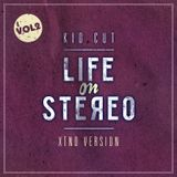 KIDCUT - Life on Stereo Vol. 2