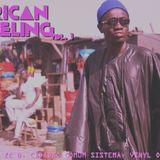 African Feeling Volume 1 - Zé B. Cidadão Comum Sistema - Vinyl Only