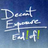 Decent Exposure | 2013.12.26 | The Last Show