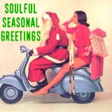 Soulful Seasonal Greetings