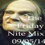 The Friday Nite Mix 09/05/14