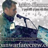 Matt Slammer - Urban Warfare Crew Takeover 12th December 2015