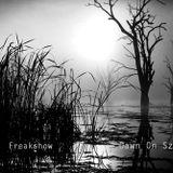Freakshow - Dawn On Sztüx