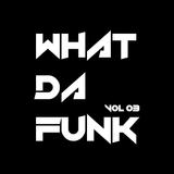 Alex Mark - What Da Funk vol. 03