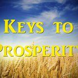 """Keys to Prosperity Part 1 """"Hoarding Wealth in the Last Days"""" - Audio"""