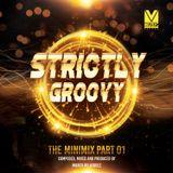 Marco Velasguez Presents Strictly Groovy The Minimix Part 01