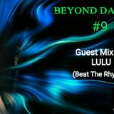 Beyond Darkness #9 Guest Mix By Lulu