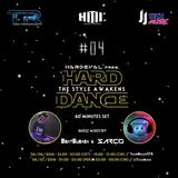 Hardeval @ HDTSA #04 [TranceradioFR] (Incl. Beatsubasa & Sarco Guest Mixes) (26-06-2016)