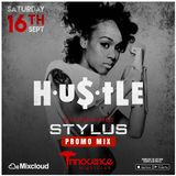 @DJStylusUK - HU$TLE PROMO MIX - (US R&B HIPHOP ONLY)