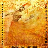 BEAUTIFUL DERVISH A JOURNEY INTO SUFI DUB (2008) - CELT ISLAM MIXED BY DJ UMB