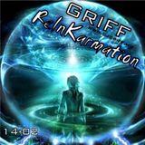 Griff - ReInKarmation 14-02