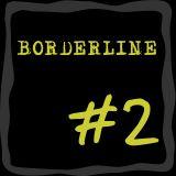 Jack'M - Borderline #2